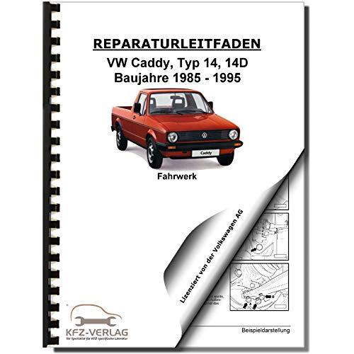 VW Caddy Typ 14D 1983-1995 Fahrwerk Achsen Lenkung Reparaturanleitung