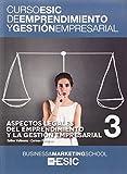 Aspectos legales del emprendimiento y la gestión empresarial: 3 (Curso ESIC de emprendimiento y gestión empresarial. ABC)