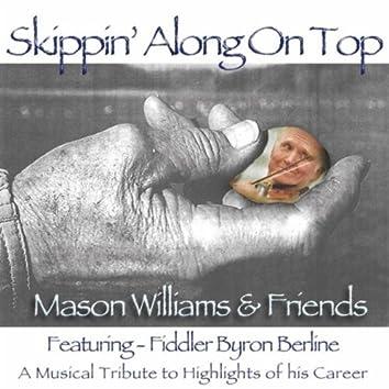 Skippin' Along On Top (feat. Byron Berline)
