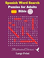 Spanish Word Search Puzzles For Adults: Bible Vol. 4 Illustrated Stories, Large Print
