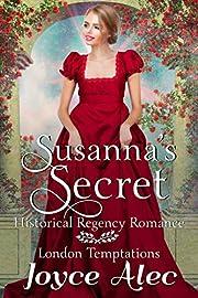 Susanna's Secret: Historical Regency Romance (London Temptations Book 1)