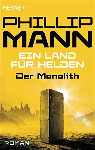 Der Monolith -: Ein Land für Helden 2 - Roman