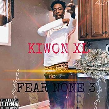 Fear None 3