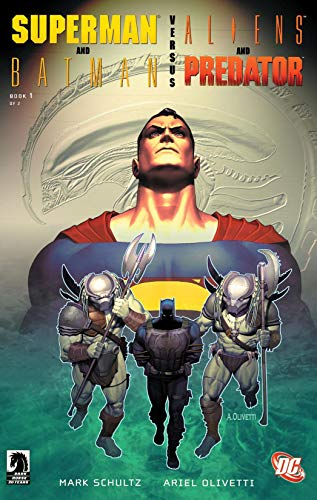 Superman/Batman vs. Aliens/Predator (2007) #1 (Superman and...