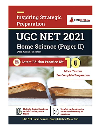 UGC NET Home Science Exam 2021 (Paper II) | 10 Full-length Mock Tests (Solved) | Latest Pattern Kit by EduGorilla: 2020 - 20 Full-length Mock Test (Paper I & II)