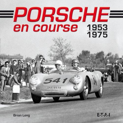 Porsche en course 1953-1975