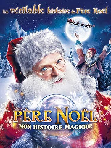 Père Noel : Mon histoire magique