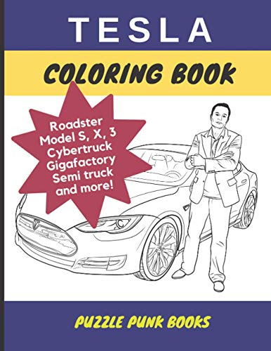 Tesla Coloring Book: Tesla Cars for Kids and Adults to Color Including...