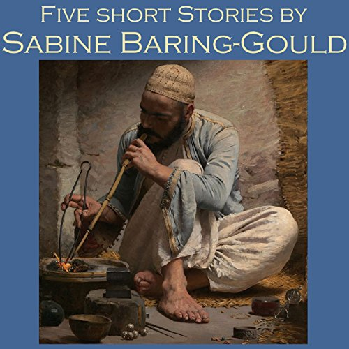 Five Short Stories by Sabine Baring-Gould                   By:                                                                                                                                 Sabine Baring-Gould                               Narrated by:                                                                                                                                 Cathy Dobson                      Length: 3 hrs and 3 mins     Not rated yet     Overall 0.0