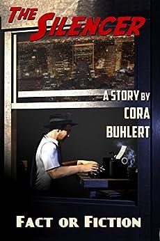 Fact or Fiction (The Silencer Book 7) (English Edition) van [Cora Buhlert]