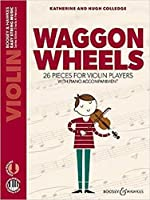 Waggon Wheels: 26 pieces for violin players (Easy String Music Series)