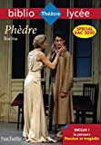 Bibliolycée Phèdre Racine Bac 2020 - Parcours Passion et Tragédie (texte intégral)