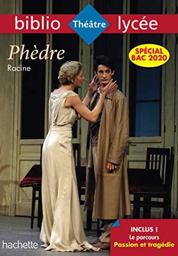 Bibliolycée Phèdre Racine - Parcours Passion et Tragédie (texte intégral)