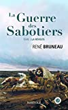 La guerre des sabotiers, Tome 2 - La révolte