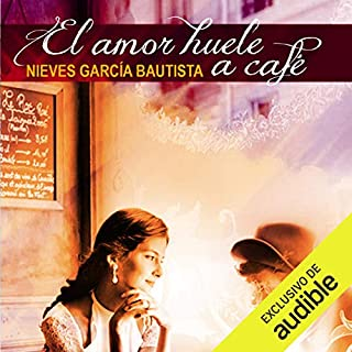 El amor huele a café [Love Smells Like Coffee]                   By:                                                                                                                                 Nieves Garcia Bautista                               Narrated by:                                                                                                                                 Eva Maria Bau                      Length: 6 hrs and 41 mins     2 ratings     Overall 4.0