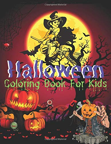 Halloween Coloring Book For Kids: A Halloween Coloring Book For Kids / Children Halloween Books Horror Ghost And Hunted House