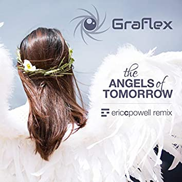 The Angels of Tomorrow (Eric C. Powell Remix)