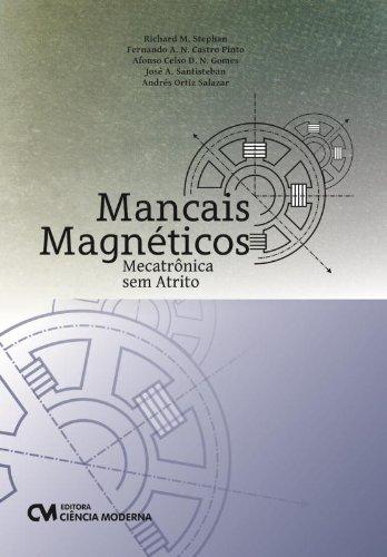 Mancais Magnéticos - Mecatrônica sem Atrito