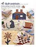 Quilt américain - Adorables motifs variés