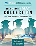 The Ultimate IMAT Collection: 5 Books In One, a Complete Resource for the International Medical Admissions Test: 5 Books In One, a Complete Resource ... Medical Admissions Test, 2019 Edition - Dr Alex Ochakovski