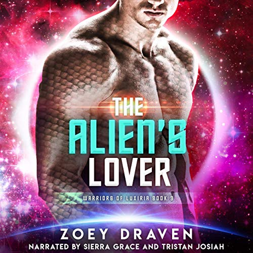 The Alien's Lover Audiobook By Zoey Draven cover art