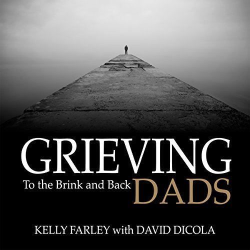 『Grieving Dads: To the Brink and Back』のカバーアート