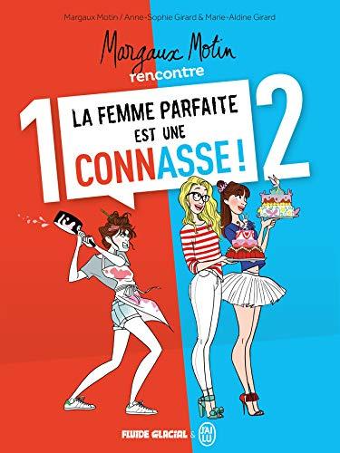 Margaux Motin rencontre la Femme parfaite est une connasse ! - Écrin tomes 01 et 02: Tomes 1 et 2 (FG.FLUIDE GLAC.)