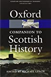 Oxford Companion to Scottish History (Oxford Paperback Reference) - Michael Lynch