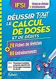 Réussir tous les calculs de doses en 28 fiches et 80 entrainements - UE 4.4 (S2 et S4) et 2.11 (S1, S3 et S5)