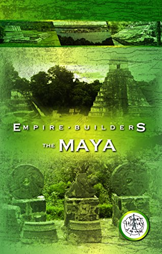 Empire Builders: The Mayans