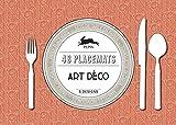 Art Deco: Placemat Pad: Paper placemats - sets de table en papier - tovagliette di carta - manteles indivisuelles - Papier Tischsets