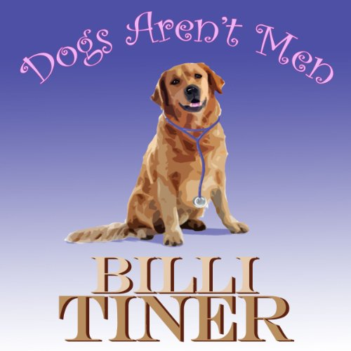 Dogs Aren't Men audiobook cover art