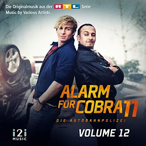 Alarm für Cobra 11, Vol. 12 (Die Originalmusik aus der RTL Serie)