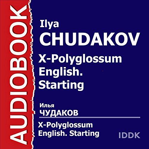 X-Polyglossum English Starting [Russian Edition] audiobook cover art