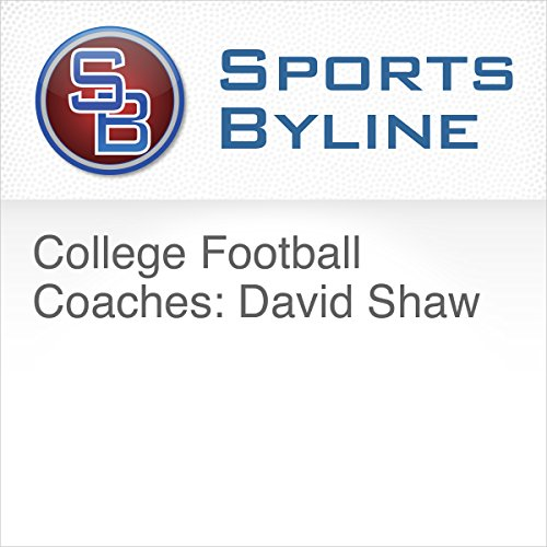 College Football Coaches: David Shaw audiobook cover art