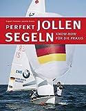 Perfekt Jollensegel - www.hafentipp.de, Tipps für Segler