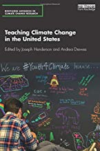 Teaching Climate Change in the United States (Routledge Advances in Climate Change Research)
