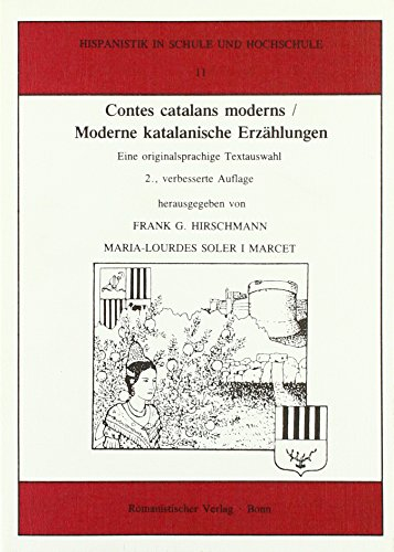 Contes catalans moderns /Moderne katalanische Erzählungen (Hispanistik in Schule und Hochschule)