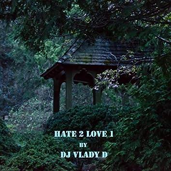 Hate 2 Love 1