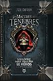 Loup Solitaire - 1 Les Maitres Des Tenebres (Version Augmentee)