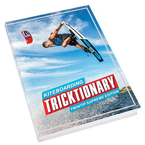 Kiteboarding Tricktionary: Twintip Supreme Edition - Deutsch