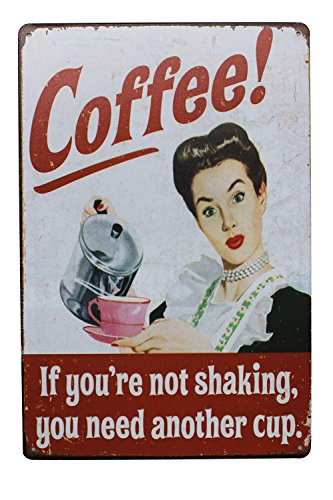 ARTCLUB Coffee If You're Not Shaking, You Need Another Cup Metal Tin Sign, Vintage Plaque Poster Cafe Kitchen Home Wall Decor