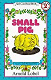 Small Pig (I Can Read Level 2)