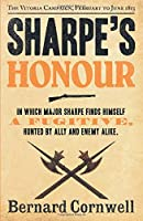Sharpe's Honour: Richard Sharpe and the Vitoria Campaign, February to June 1813. Bernard Cornwell (The Sharpe Series) by Bernard Cornwell(2012-06-01)