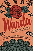 Warda: My Journey from the Horn of Africa to a College Education