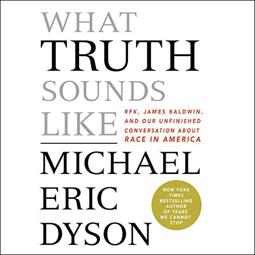 What Truth Sounds Like audiobook cover art