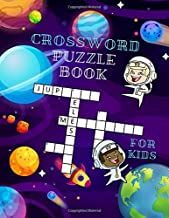 Crossword Puzzle Book For Kids: Hours Of Fun With My First Crossword Puzzle Book ( Crossword And Word Search Puzzle Books For Kids )
