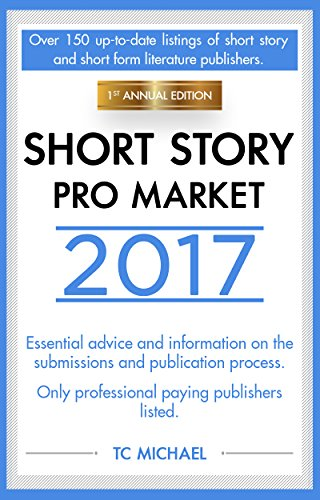 Short Story Pro Market 2017: 1st Annual Edition