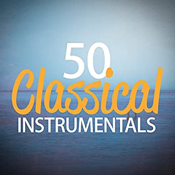 50 Classical Instrumentals