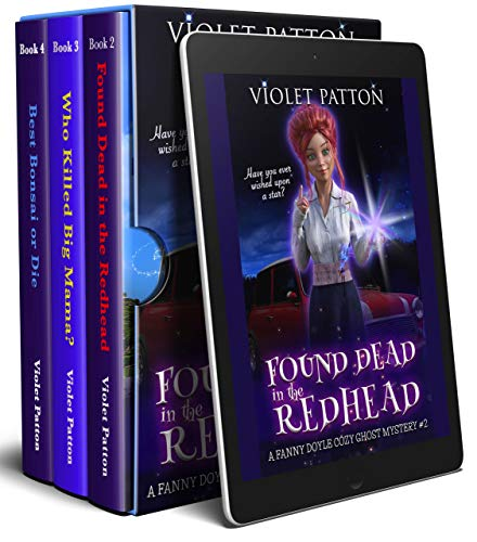 A Fanny Doyle Cozy Ghost Mystery Box Set Books 2-4: Found Dead in the Redhead, Who Killed Big Mama?, Best Bonsai or Die